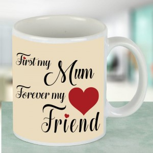 First my mum, forever my friend