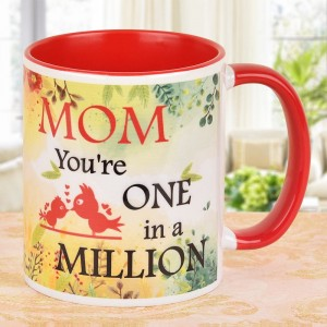Mom, you are one in a million